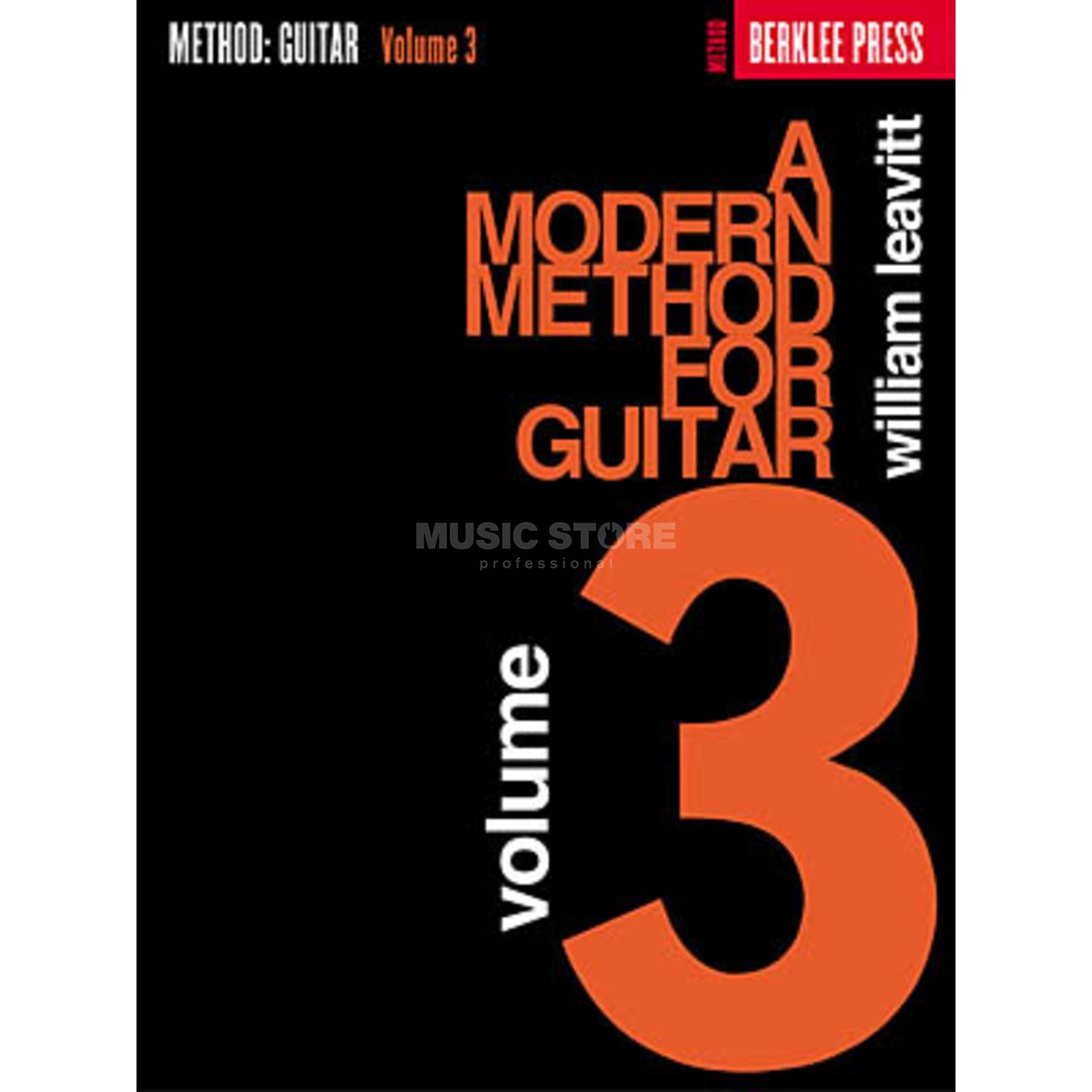 Hal Leonard A Modern Method for Guitar 3 William Leavitt Produktbillede