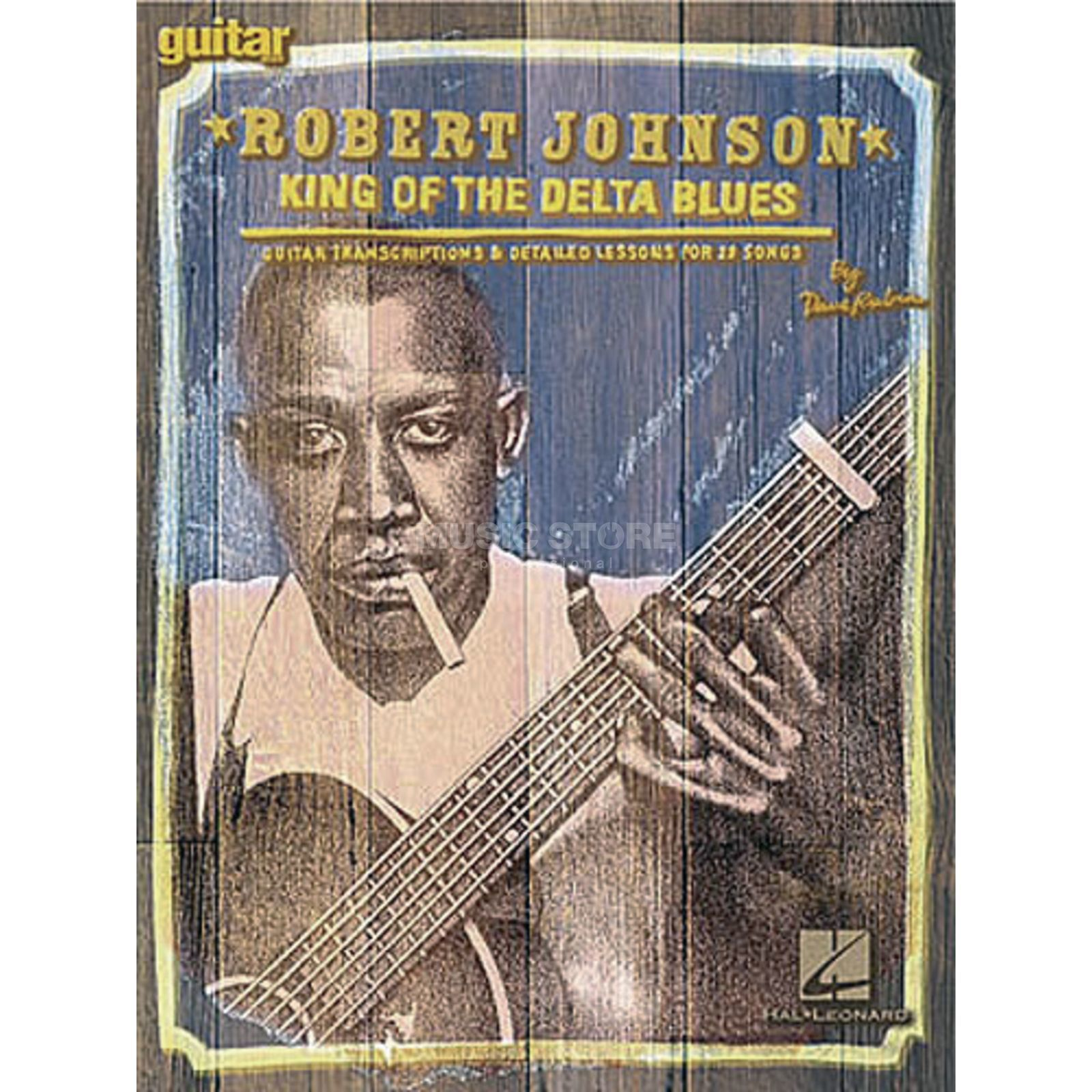 Hal Leonard Robert Johnson: King Of Delta Blues Produktbild