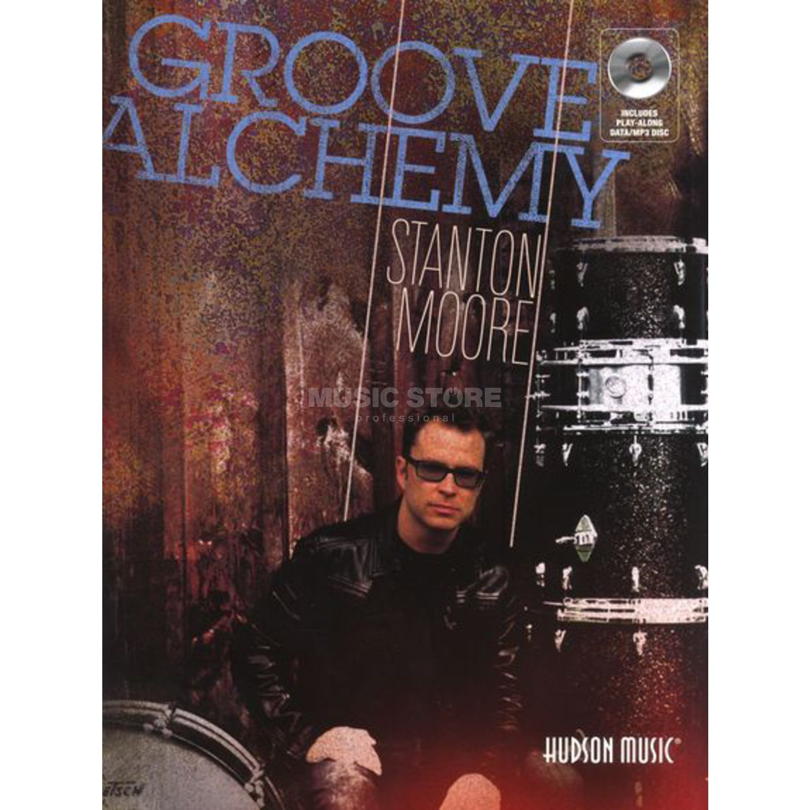 Hal Leonard Stanton Moore - Groove Alchemy Book and CD Produktbillede