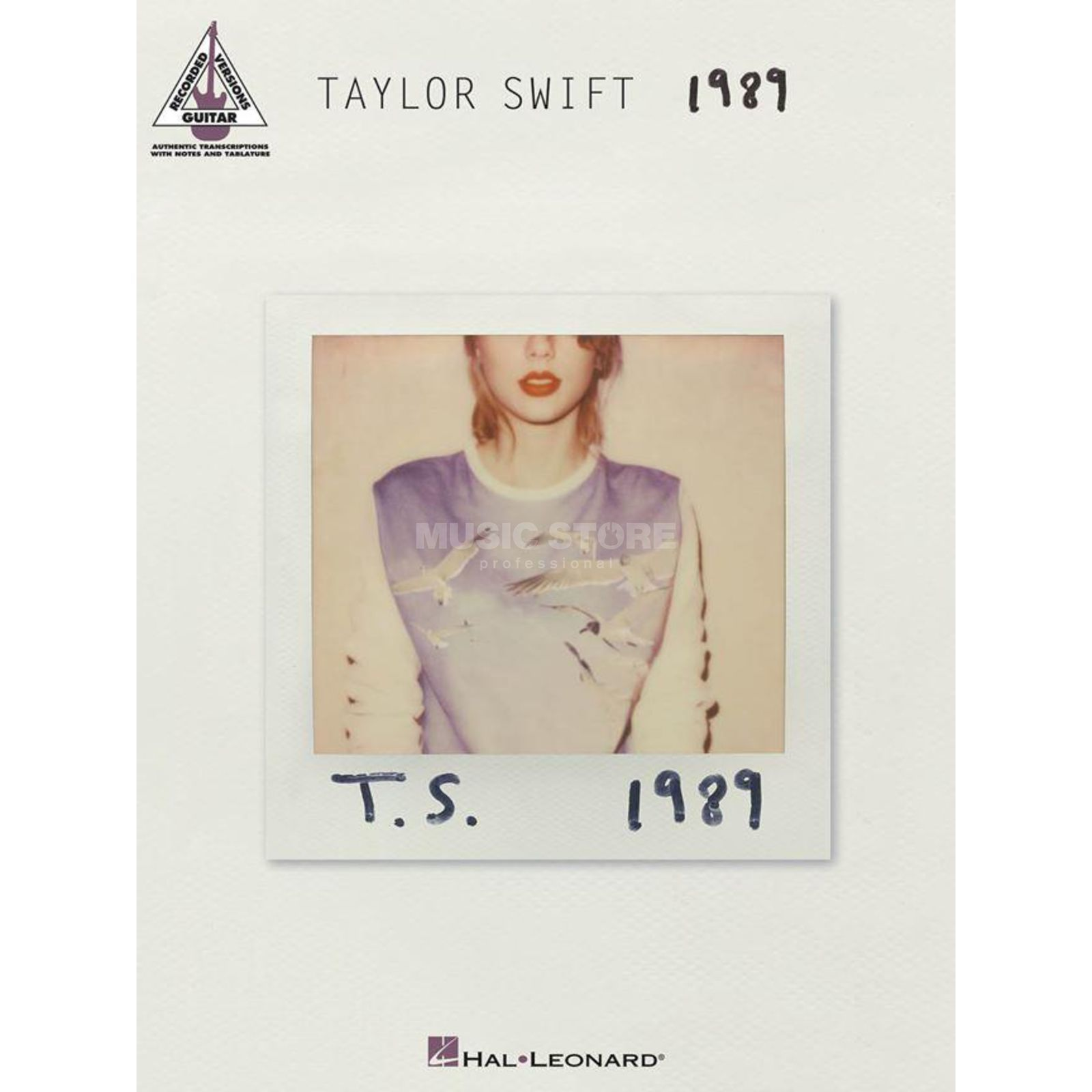 Hal Leonard Taylor Swift: 1989 - Guitar Recorded Versions Produktbillede