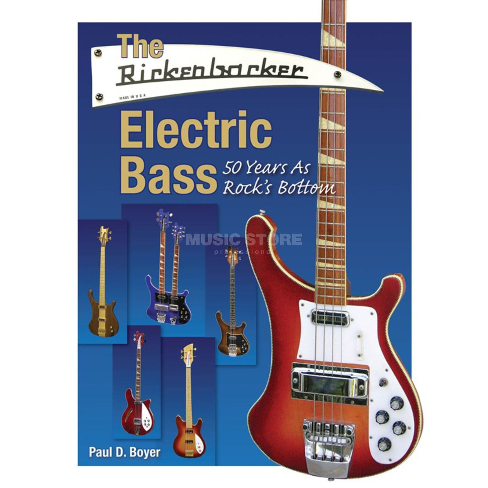 Hal Leonard The Rickenbacker Electric Bass 50 Years As Rock's Bottom Produktbillede