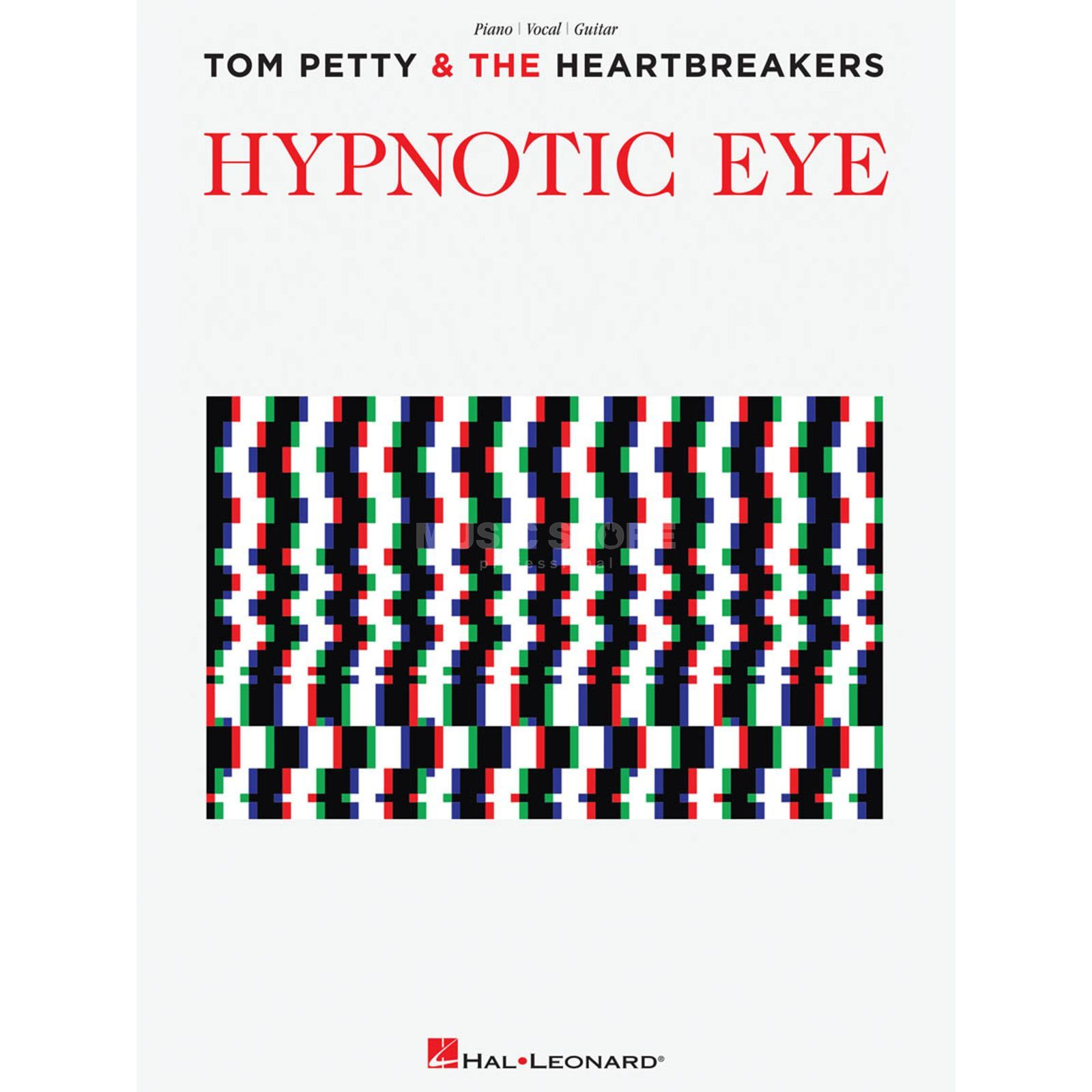 Hal Leonard Tom Petty And The Heartbreakers: Hypnotic Eye Produktbild