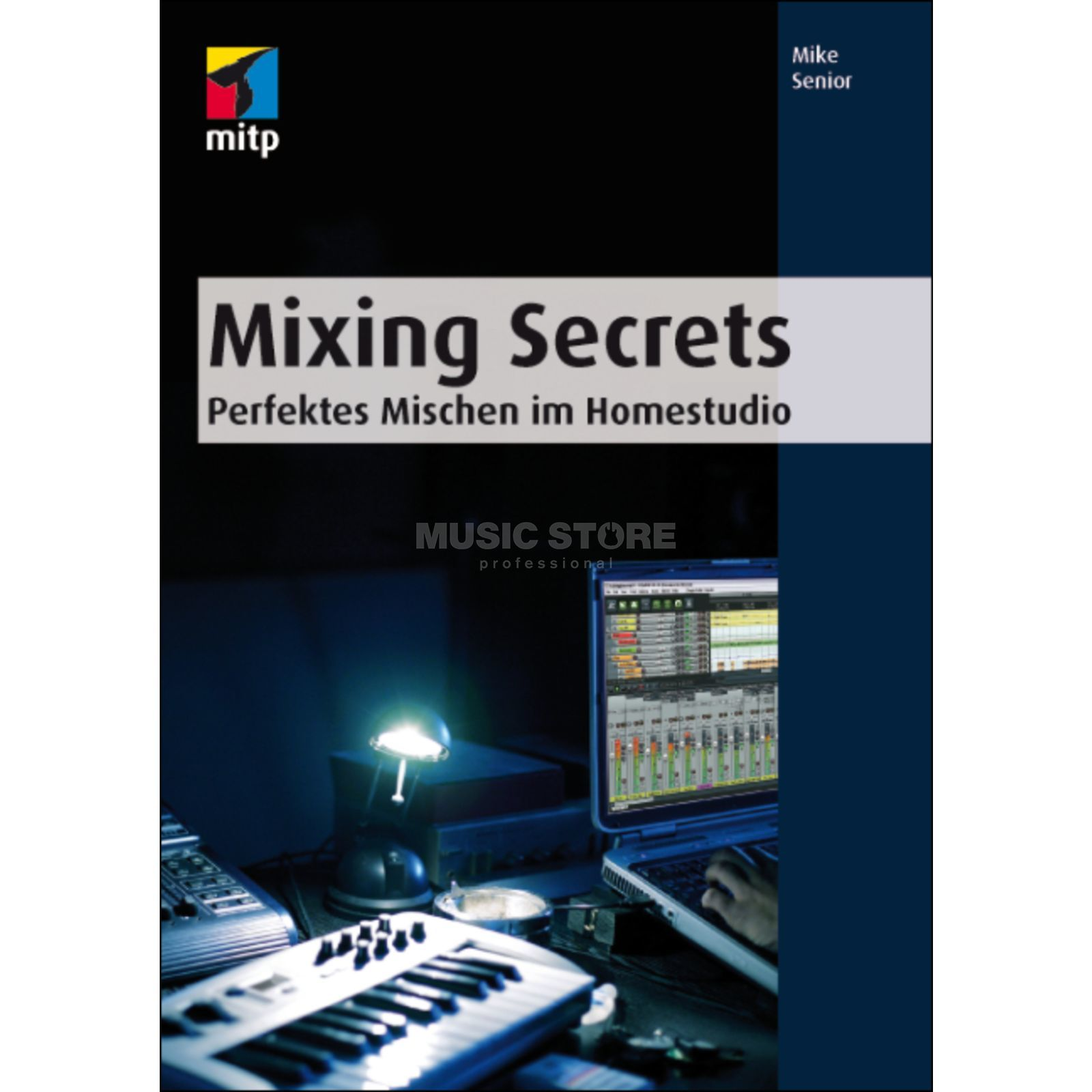 mitp Verlag Mixing Secrets Mike Senior Produktbild