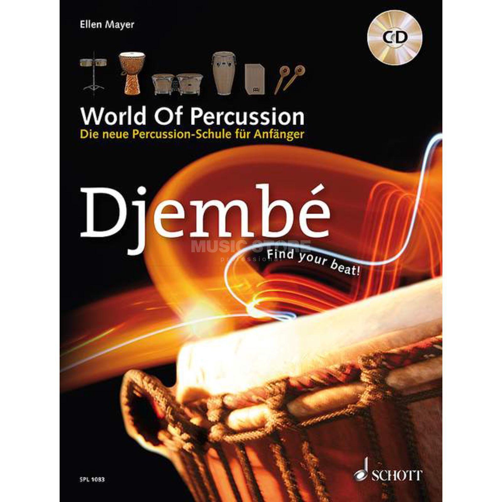 Schott-Verlag Djembe, World Of Percussion Ellen Mayer, mit CD Produktbild