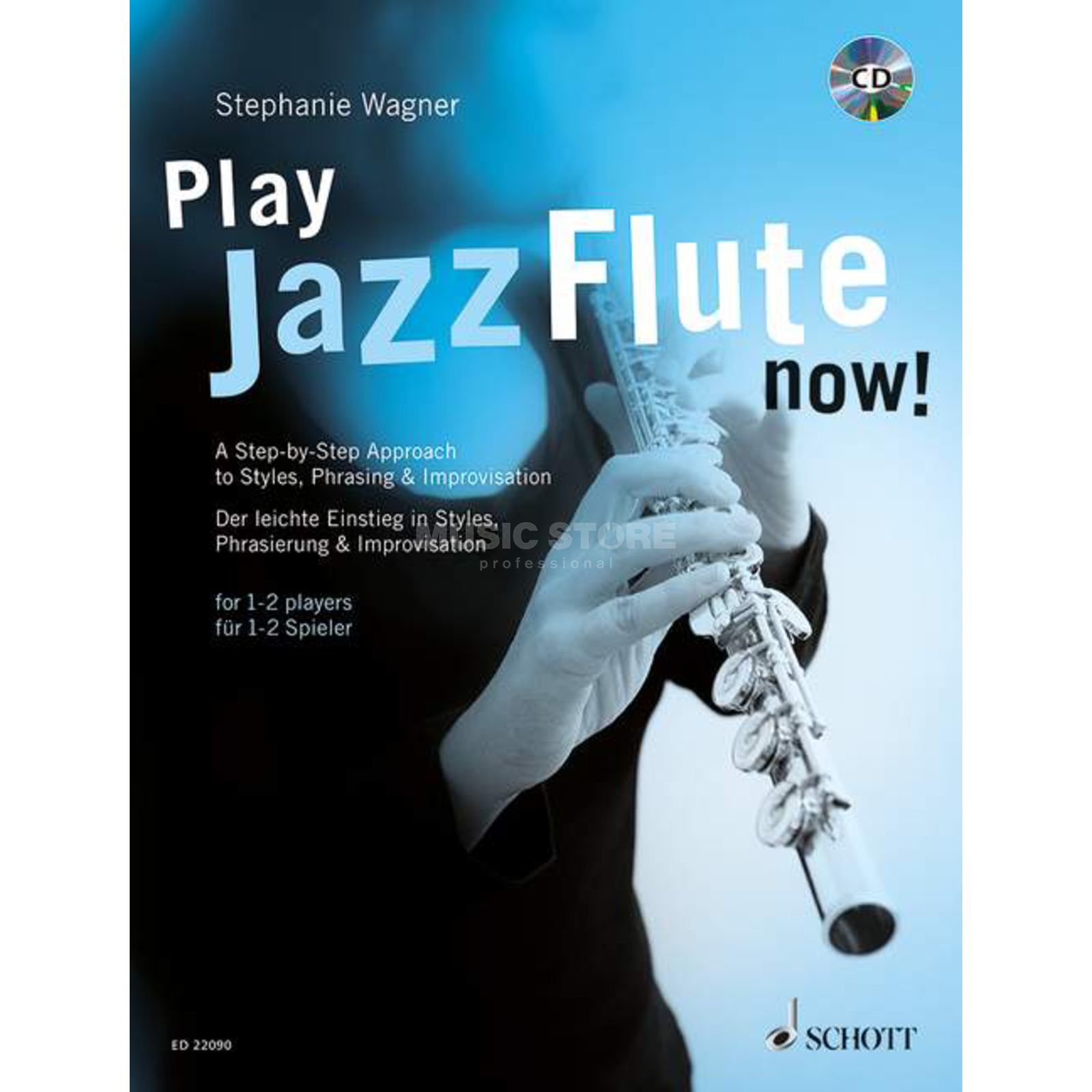 Schott-Verlag Play Jazz Flute - now! Stephanie Wagner Produktbillede