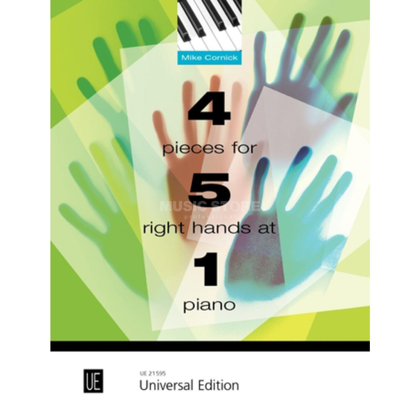 Universal Edition 4 Pieces for 5 Right Hands at 1 Piano Mike Cornick Produktbild
