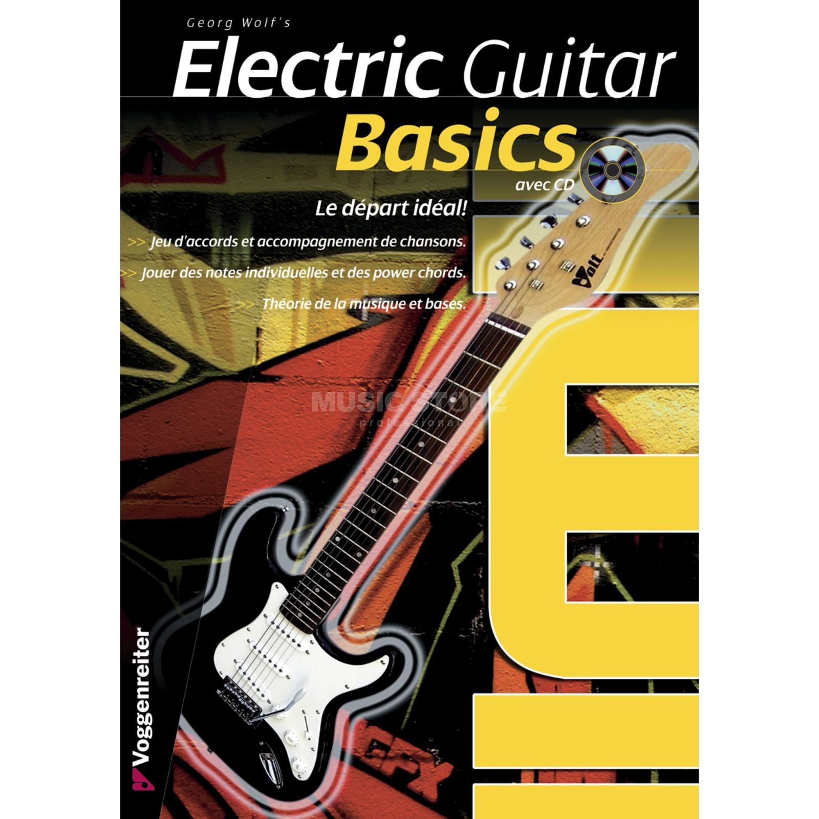 Voggenreiter Electr.Guitar Basics FRANCAIS Georg Wolf/ manuel/ incl. CD Product Image