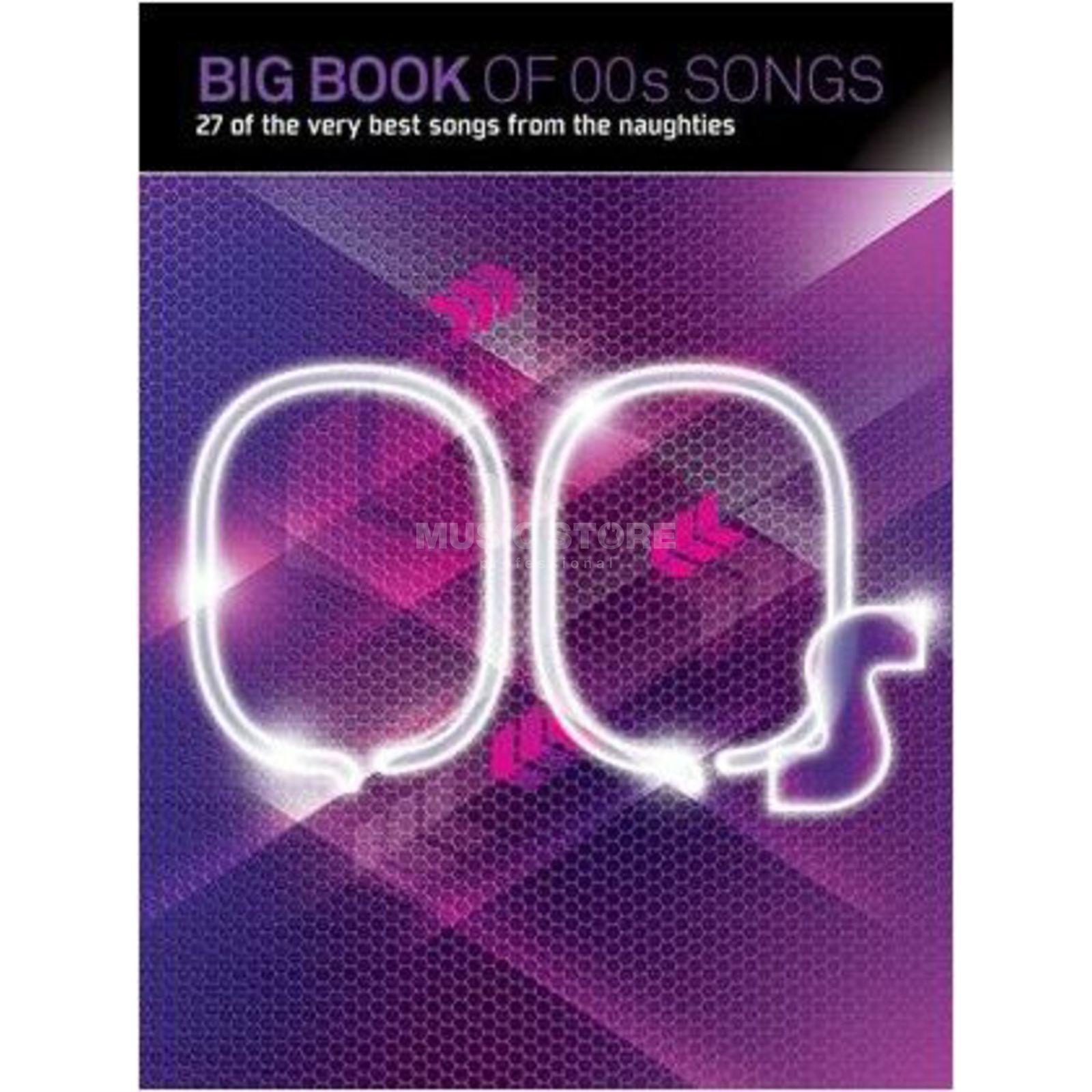Wise Publications Big Book Of 00s Songs PVG Produktbild
