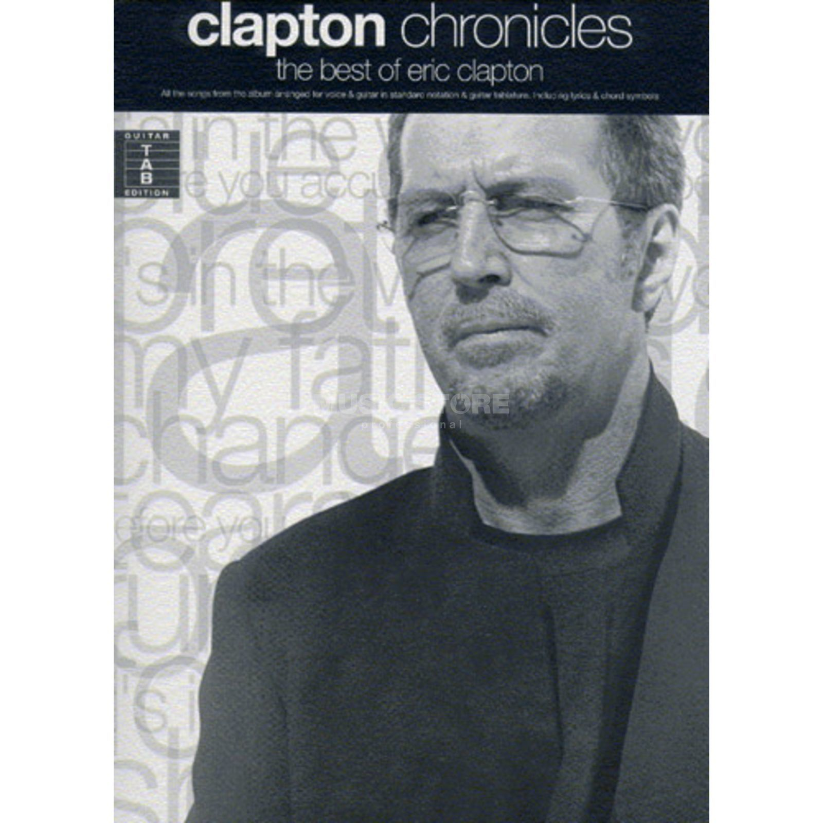 Wise Publications Clapton Chronicles: The Best Of Eric Clapton Produktbild