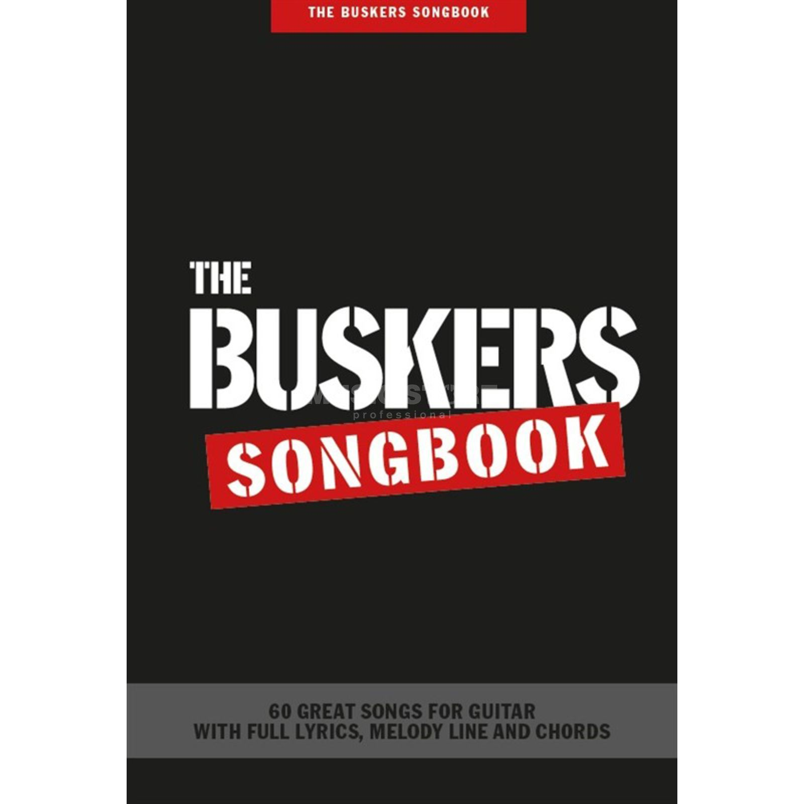 Wise Publications The Buskers Songbook Melody Line, Lyrics & Chords Produktbillede