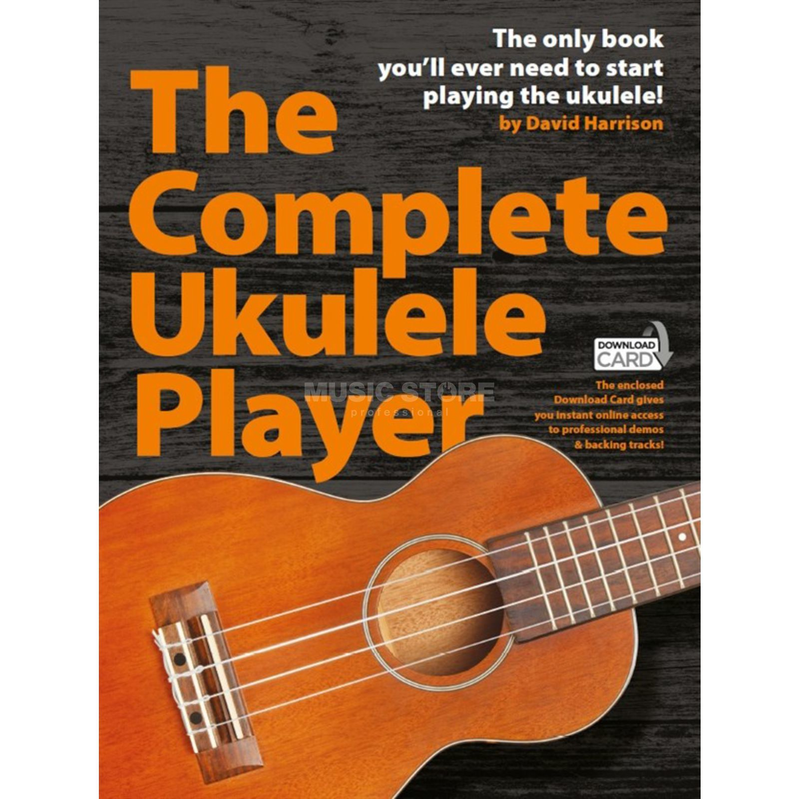 Wise Publications The Complete Ukulele Player inkl. Downloadcard Produktbild