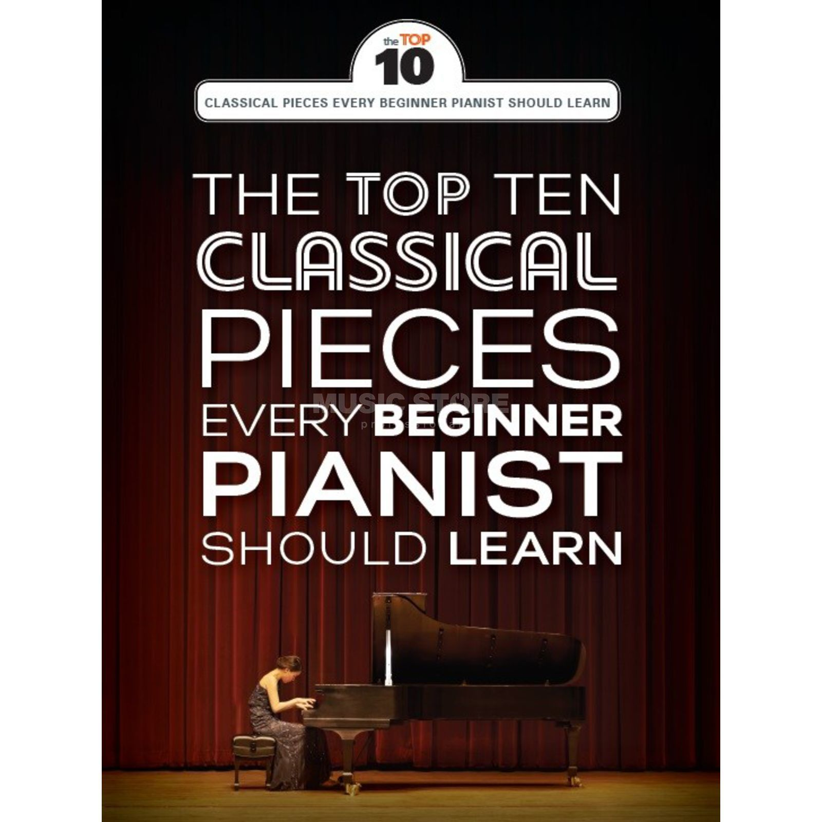 Wise Publications The Top Ten Classical Piano Pieces Every Beginner Should Learn Produktbillede