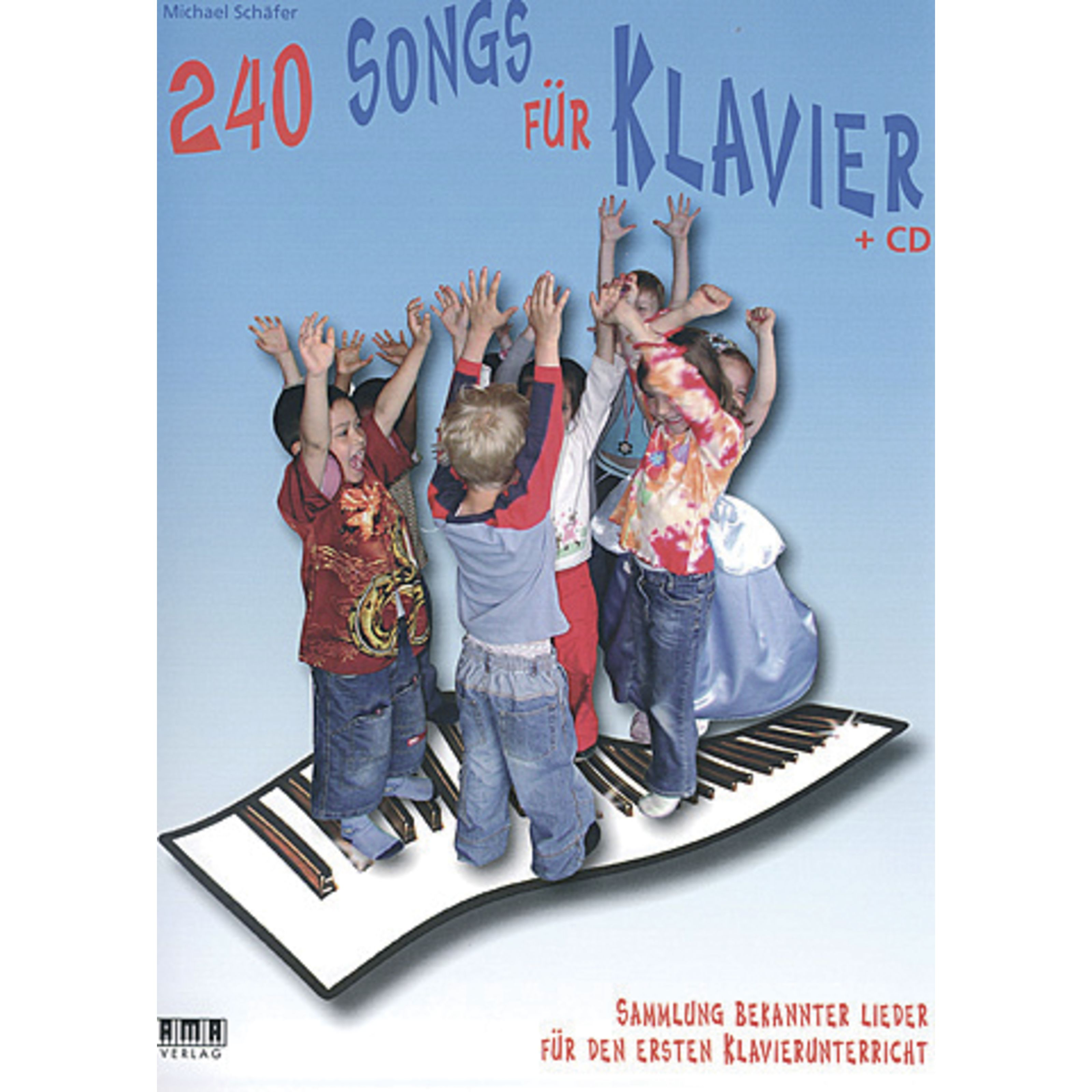 AMA Verlag - 240 Songs für Klavier Klavieranfänger (Kinder) 610355
