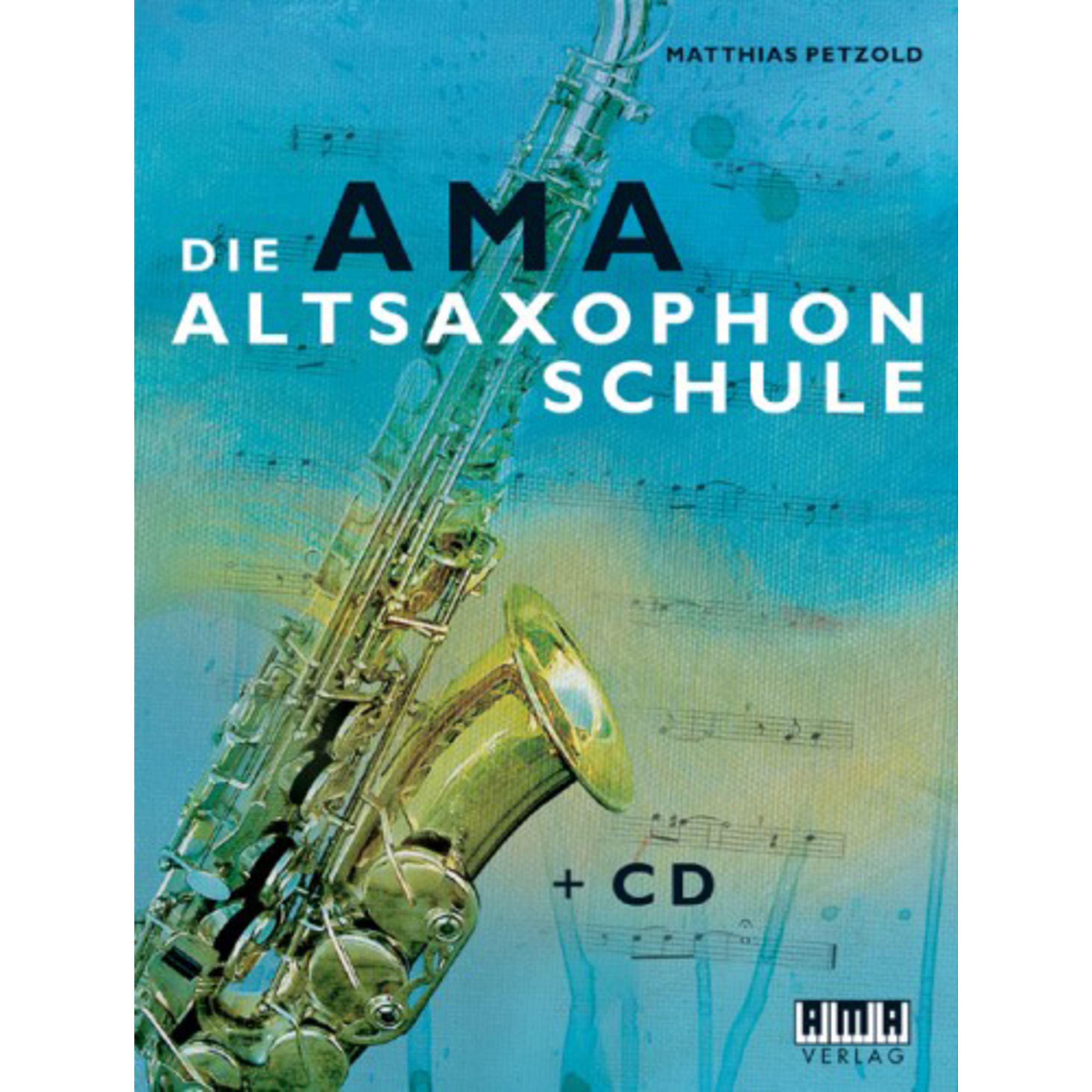 AMA Verlag - Die AMA-Altsaxophonschule Matthias Petzold, inkl. CD