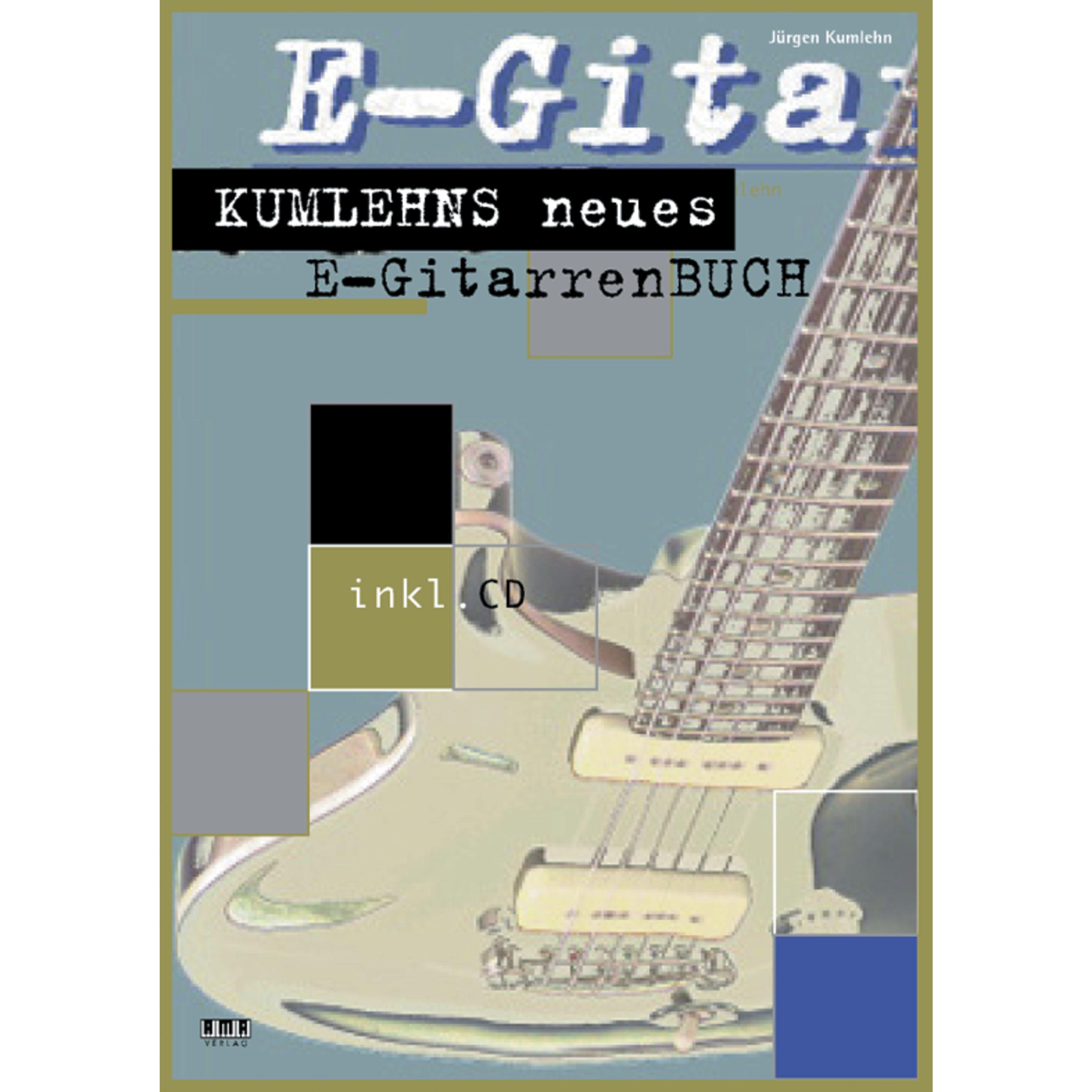 AMA Verlag - Kumlehns neues E-Gitarrenbuch  Jürgen Kumlehn,inkl. CD