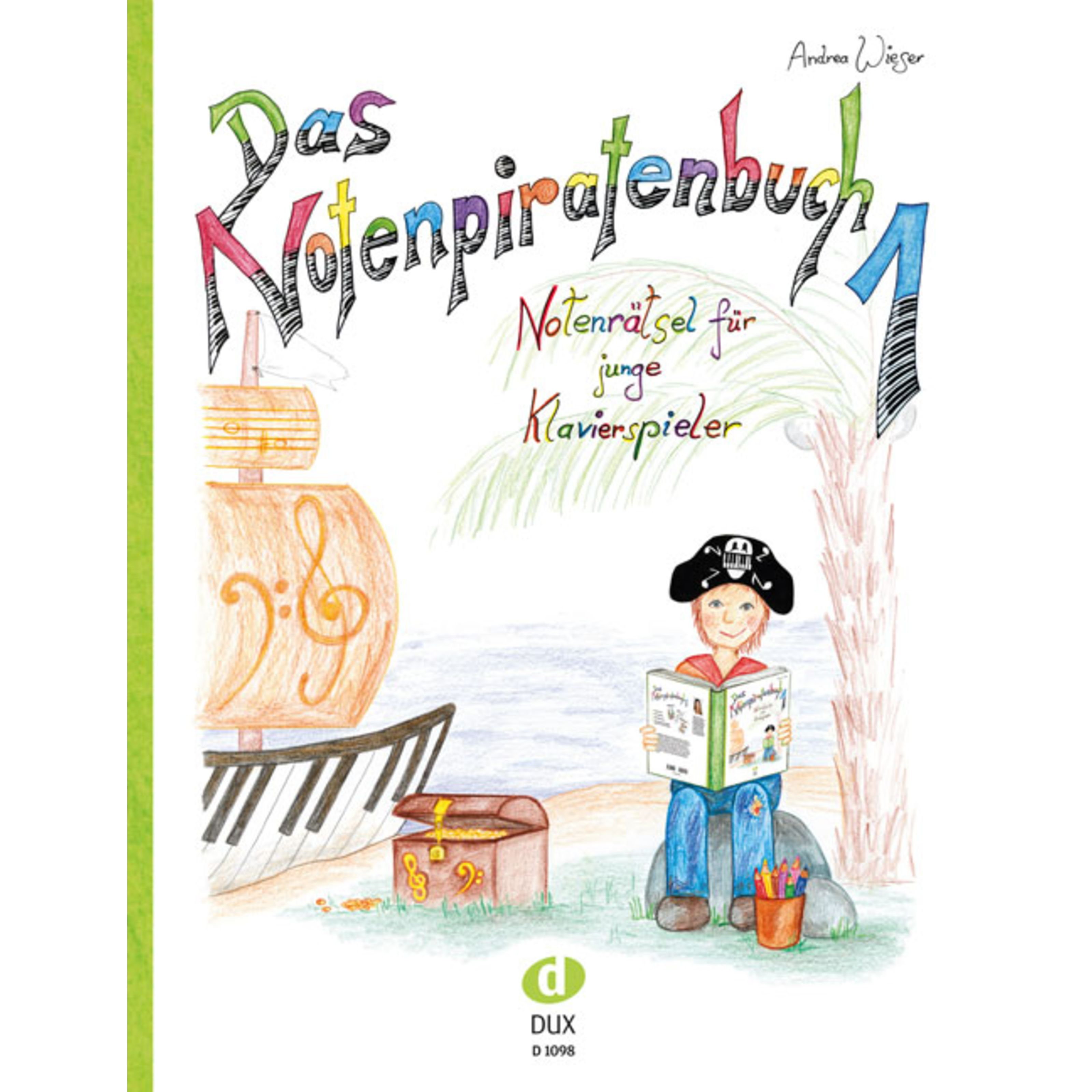 Edition Dux - Das Notenpiratenbuch Andrea Wieser, Klavier D 1098
