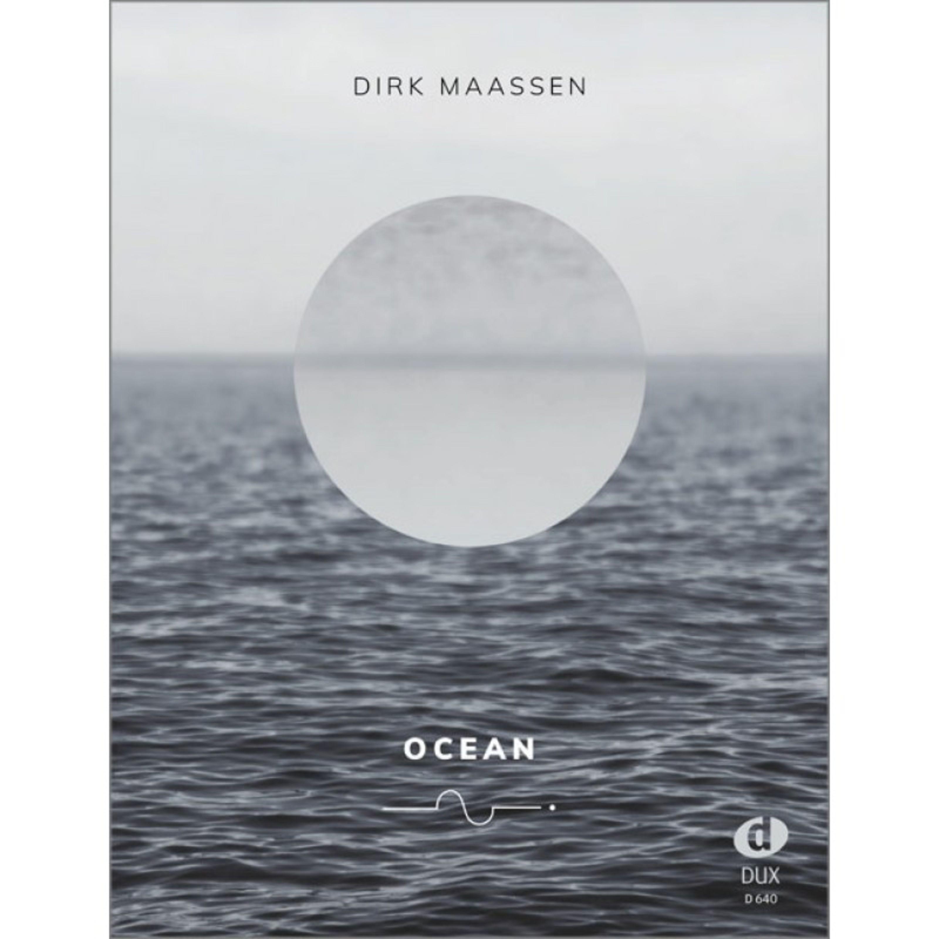 Edition Dux - Dirk Maassen: Ocean D 640