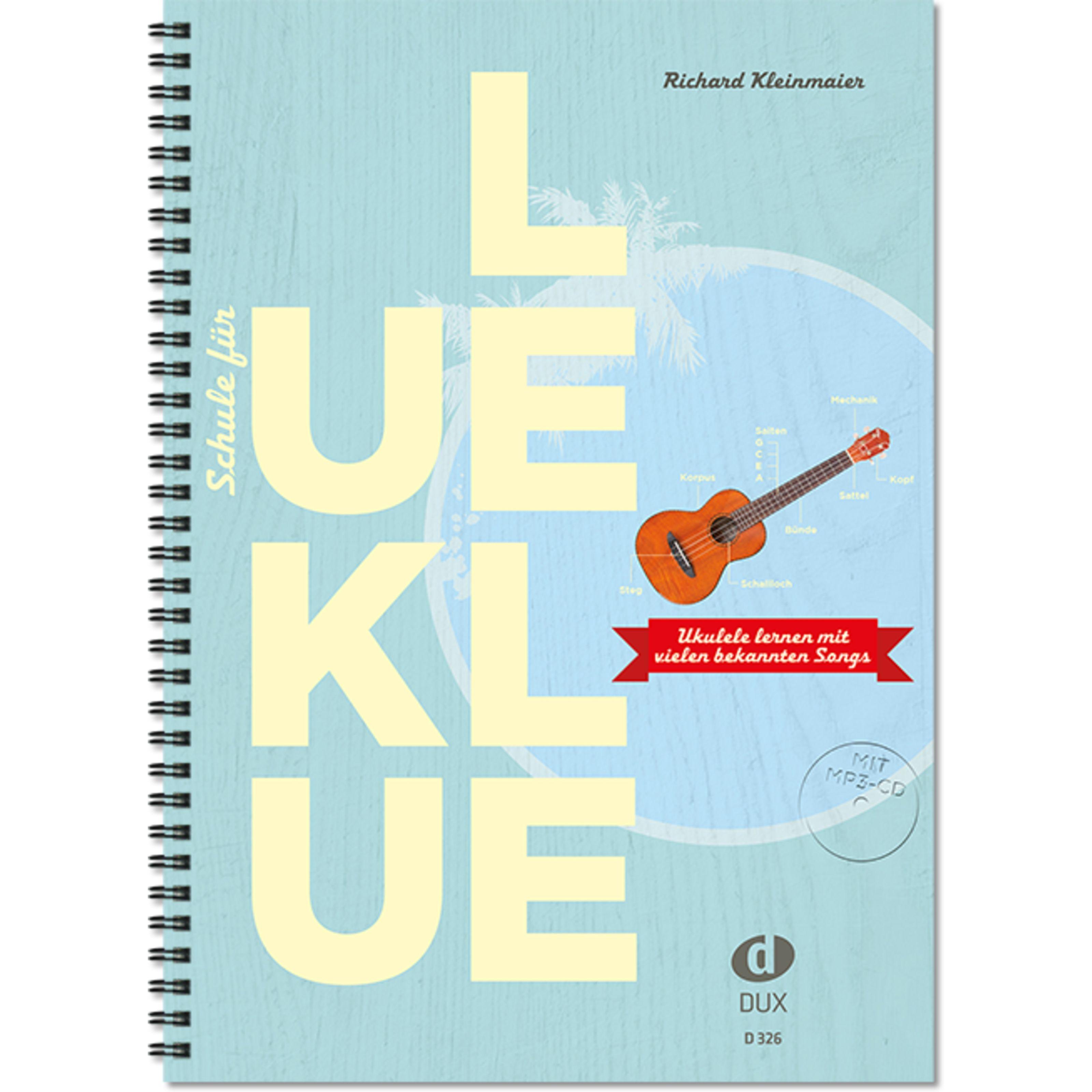 Edition Dux - Schule für Ukulele Richard Kleinmaier, mit MP3-CD D 326