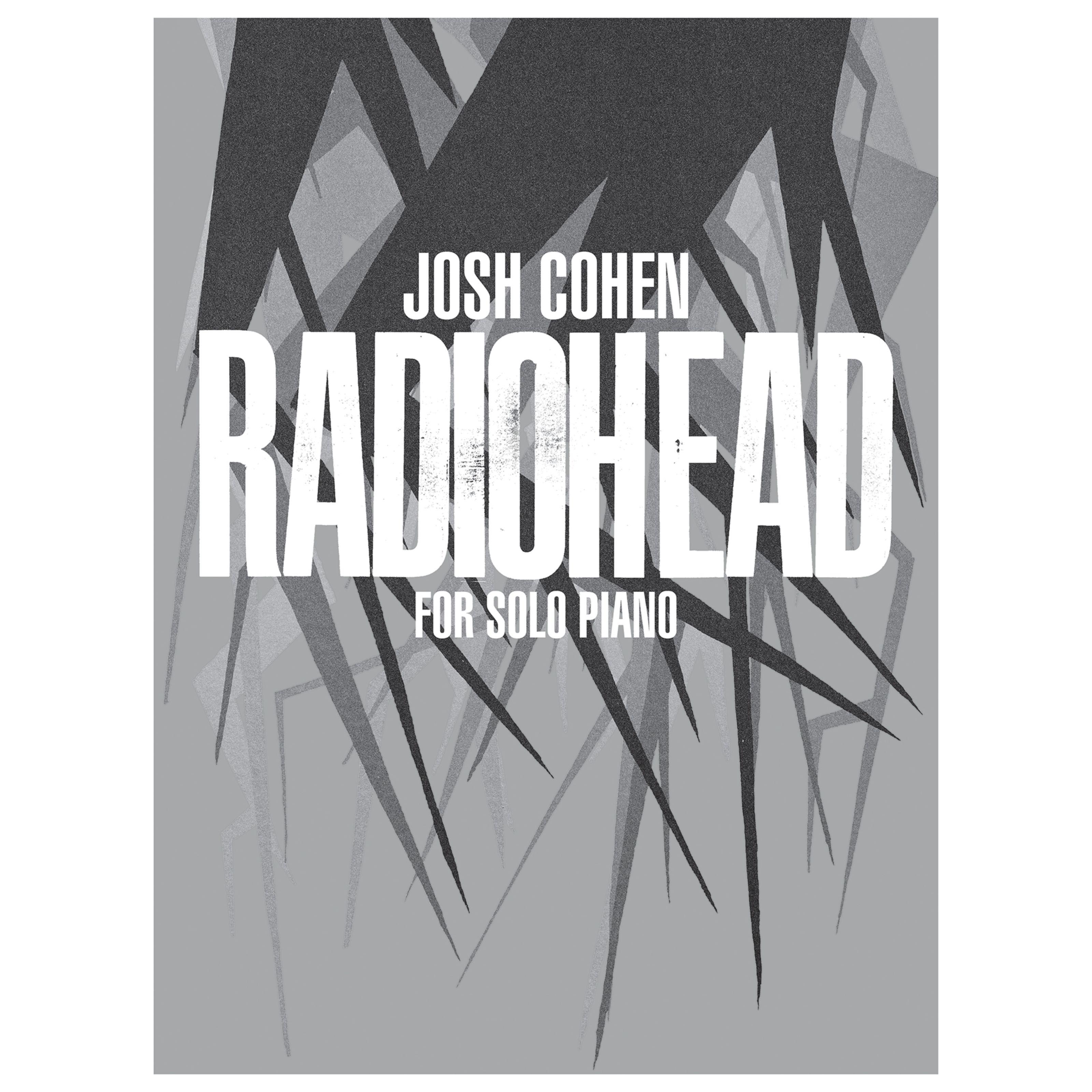 Faber Music - Josh Cohen: Radiohead For Solo Piano 0571541054