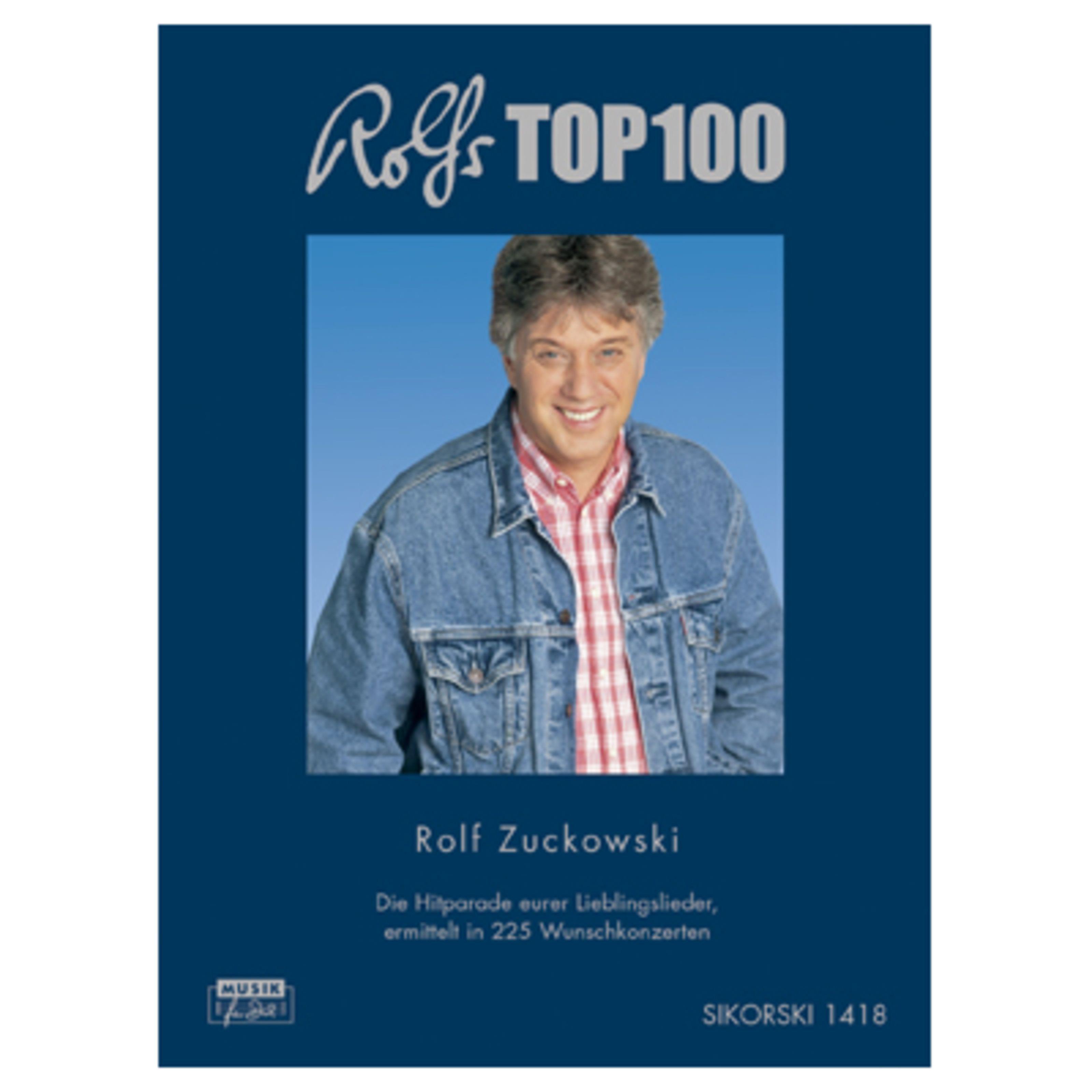 Hans Sikorski - Rolfs Top 100 Rolf Zuckowski - Liederbuch SIK 1418