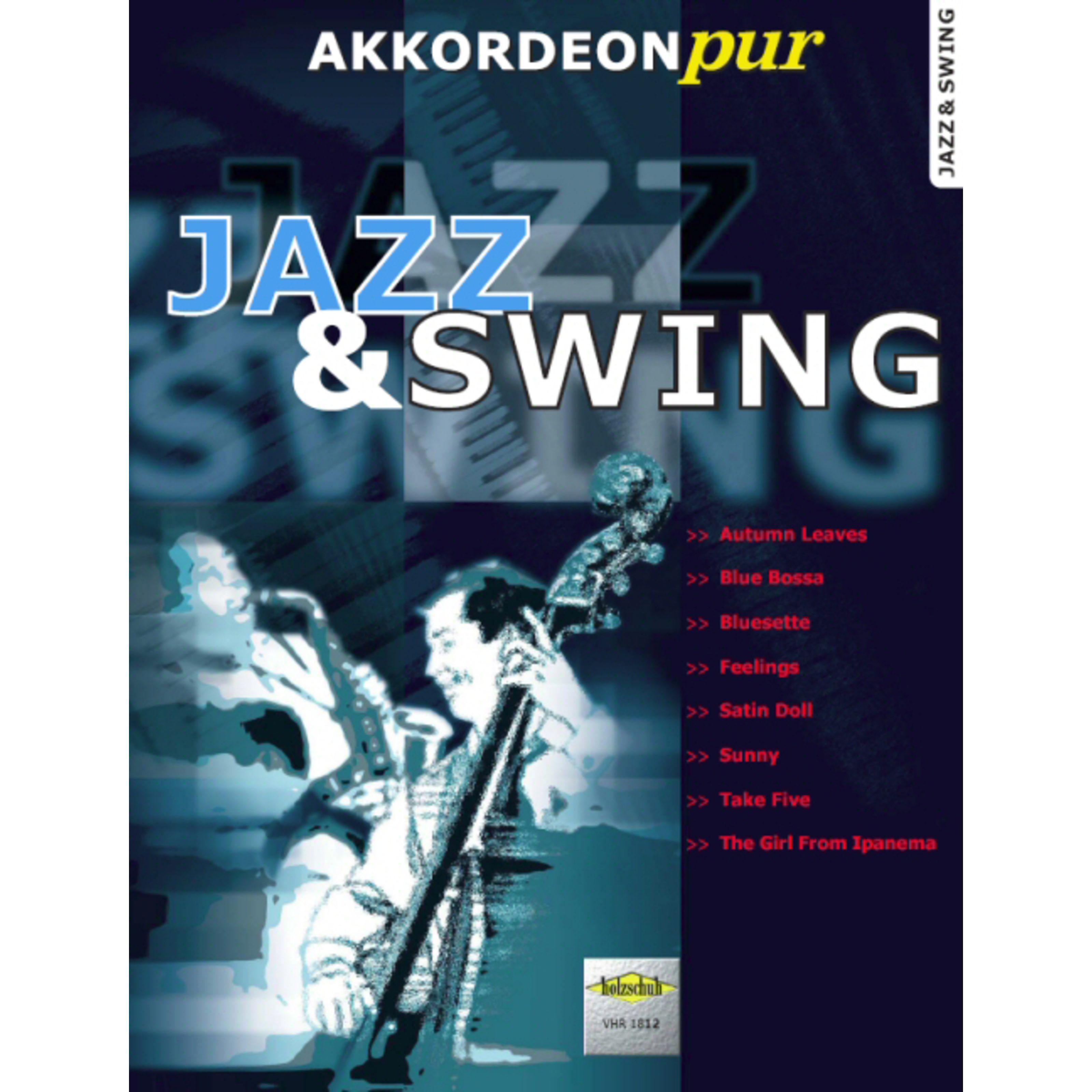 Holzschuh Verlag - Jazz & Swing 1 - AKKORDEONpur Hans-Günthert Kölz, Akkordeon VHR 1812