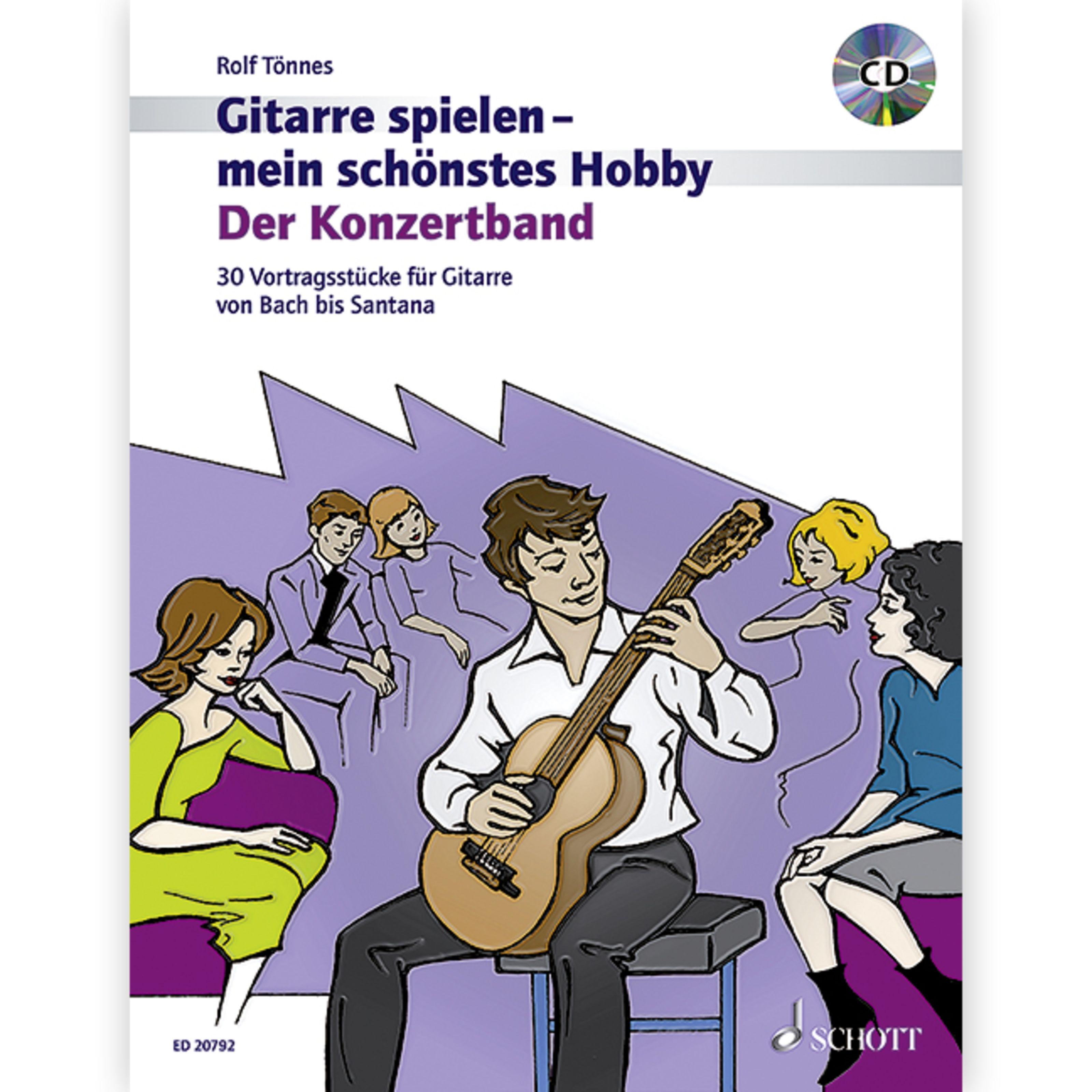 Schott Music - Der Konzertband - Gitarre spielen mein schönstes Hobby