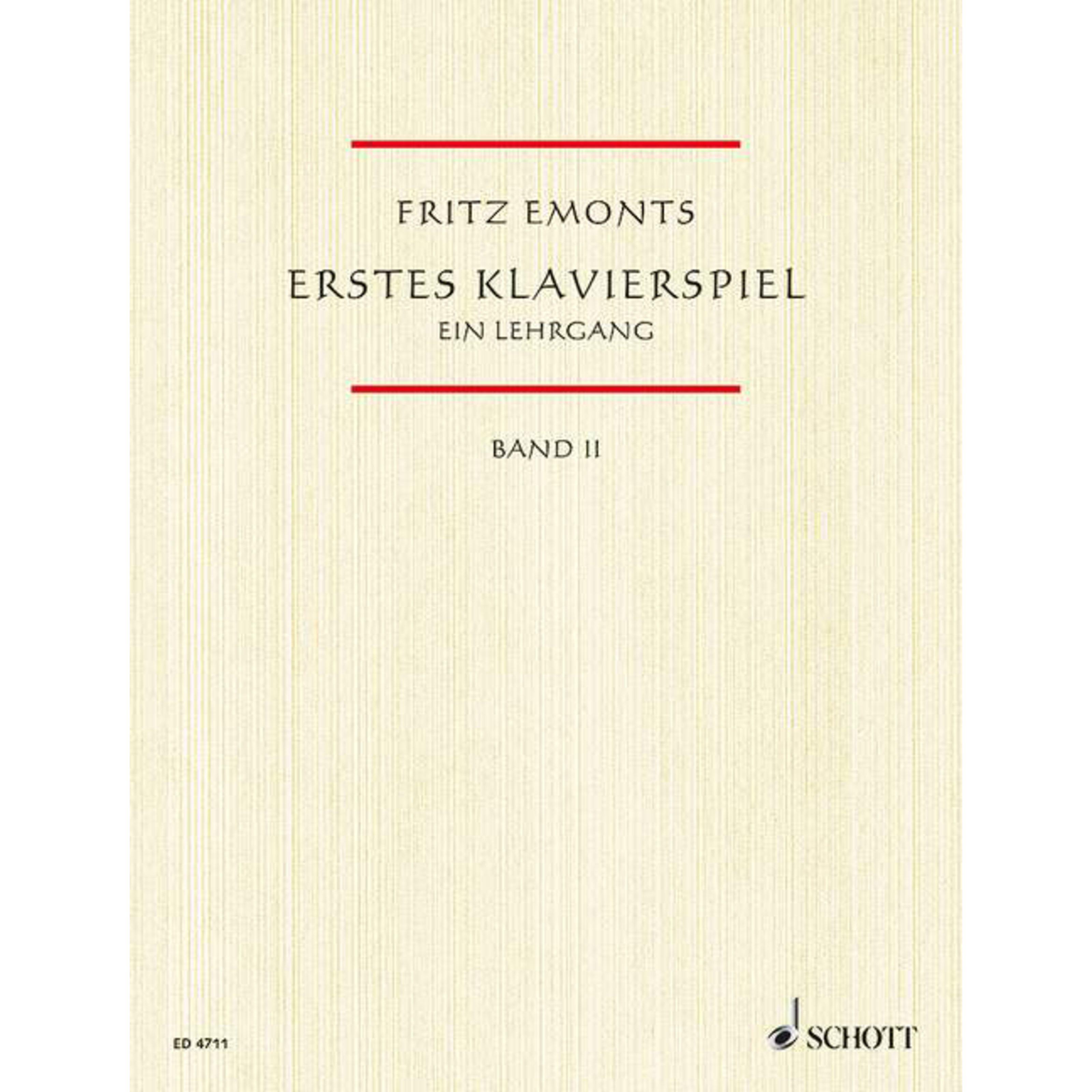 Schott Music - Erstes Klavierspiel 2 Fritz Emonts ED 4711