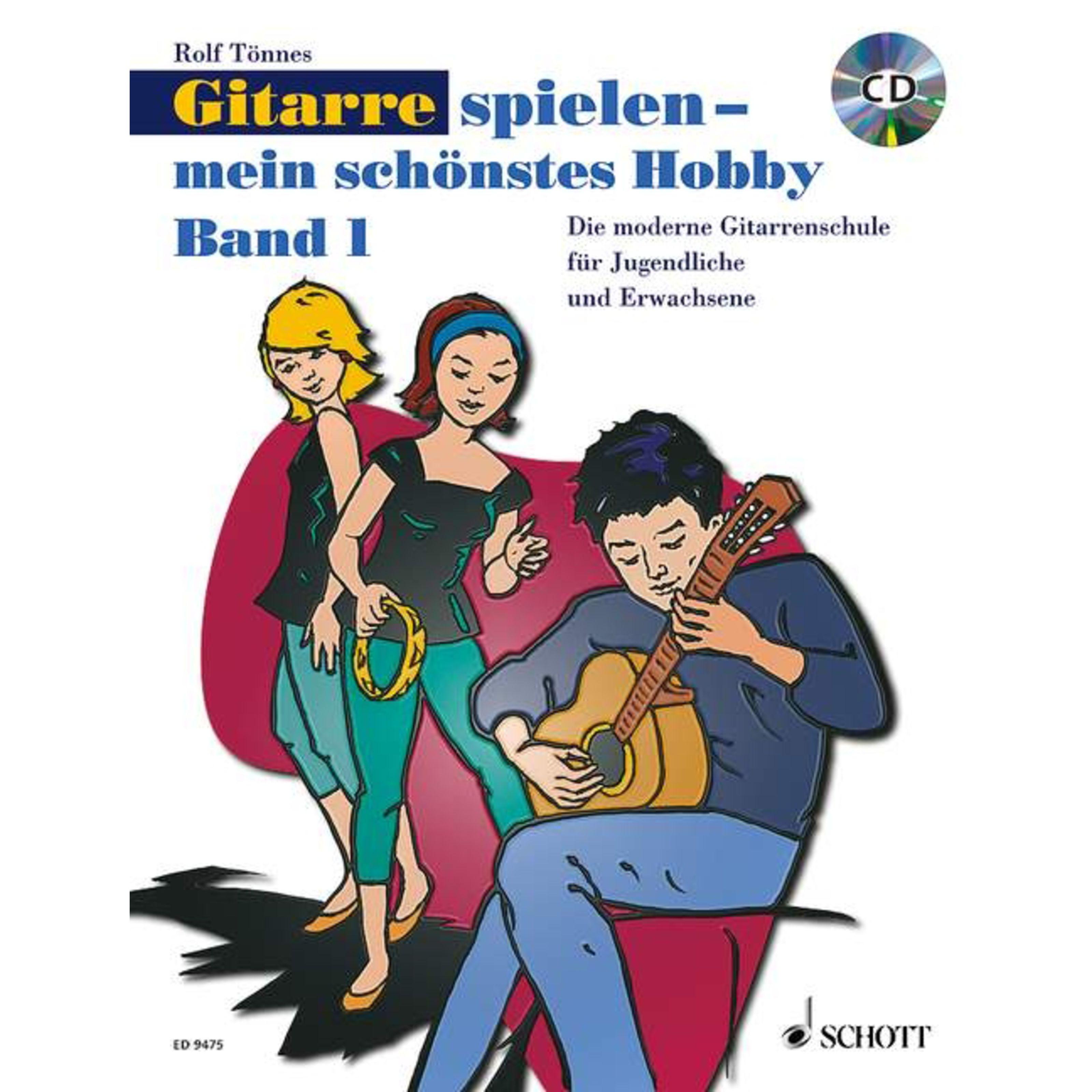 Schott Music - Gitarre spielen - mein schönstes Hobby ED 9475