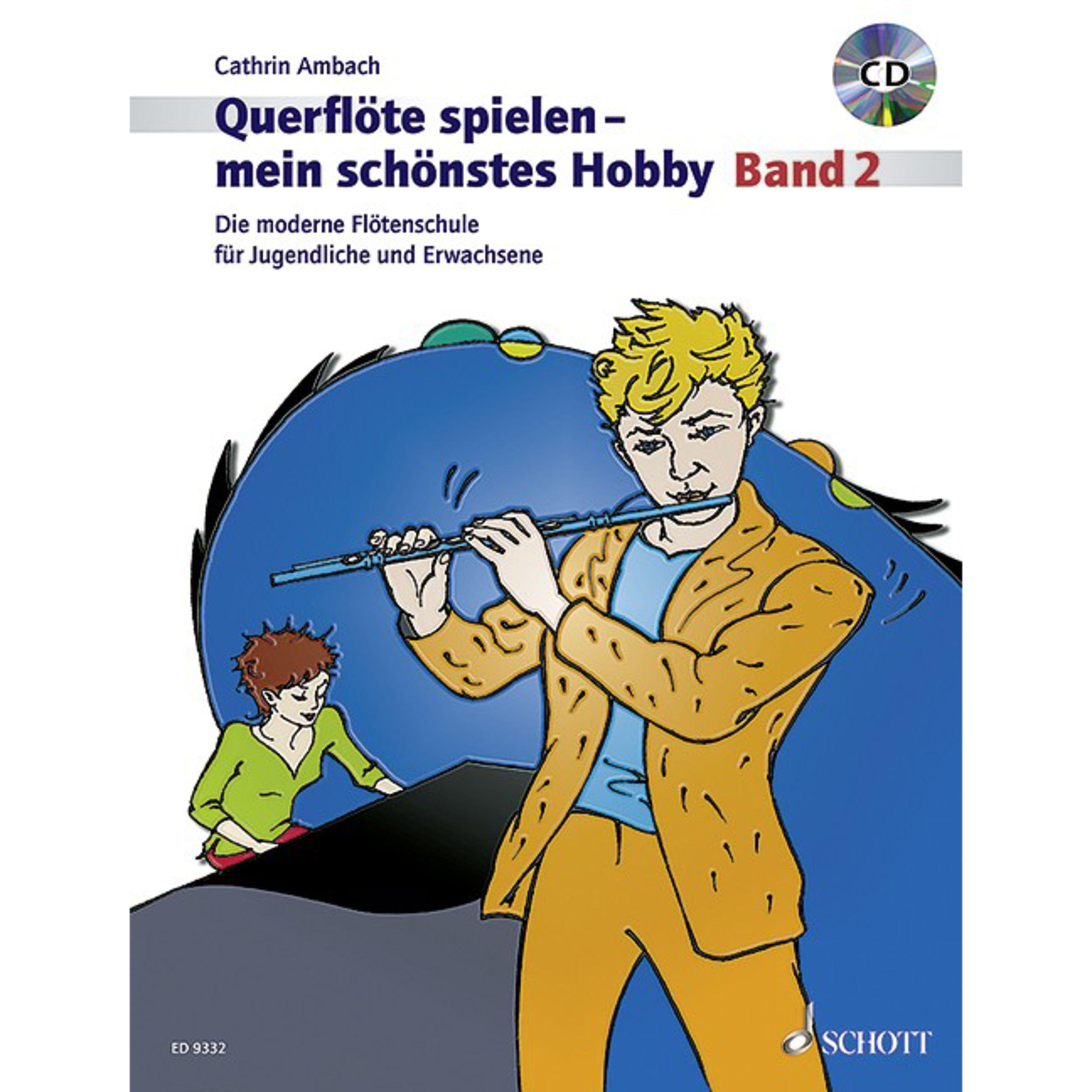 Schott Music - Querflöte spielen - mein schönstes Hobby 2 - Lehrbuch mit CD ED 9332