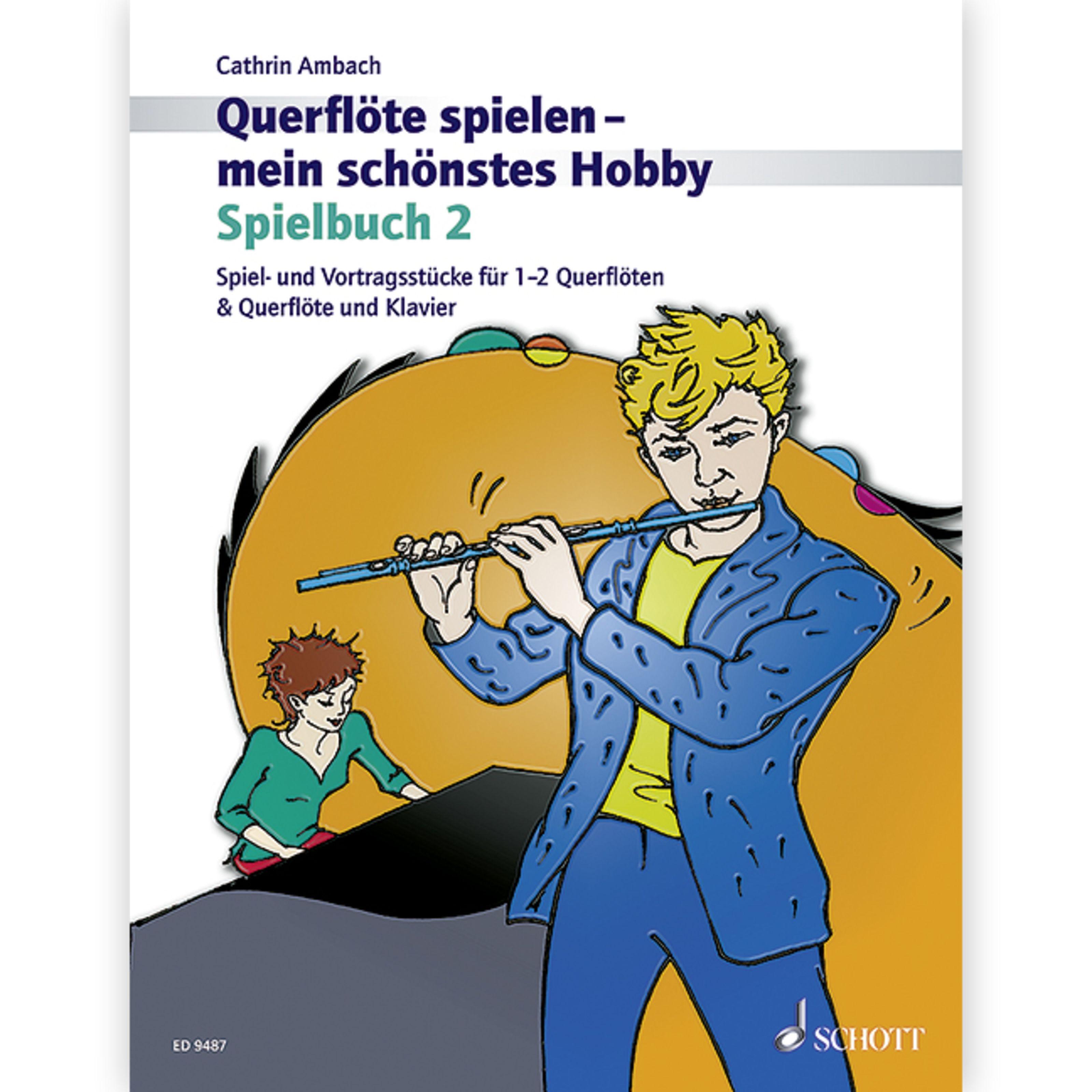 Schott Music - Spielbuch 2 C. Ambach - FL & Klav oder 2FL ED 9487