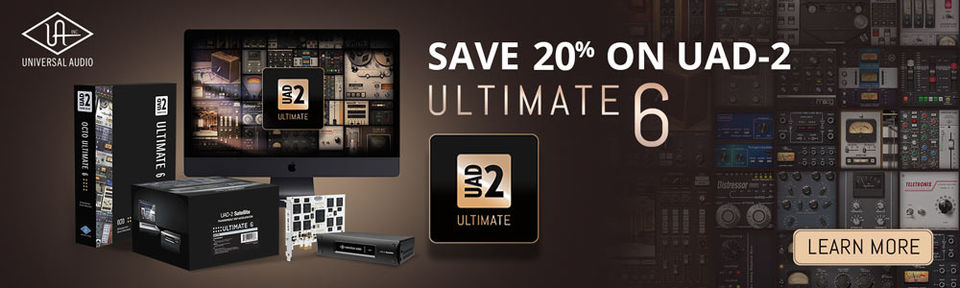 SAVE 20% ON UAD-2 ULTIMATE 6